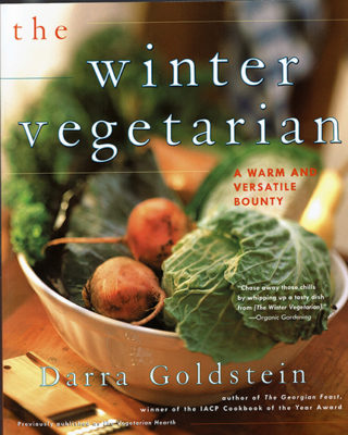 The Winter Vegetarian: A Warm and Versatile Bounty